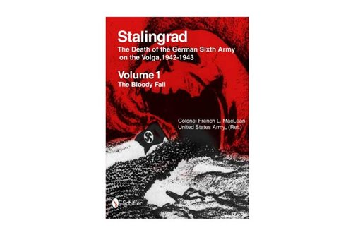 Stalingrad: The Death of the German Sixth Army on the Volga, 1942-1943 2 Vols