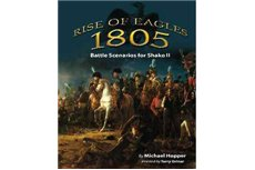 Rise Of Eagles 1805 (18 scenarios for Shako II)